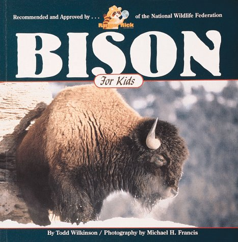 Bison for Kids (Wildlife for kids) 9781559714310 Bison for kids takes children to the wide, open prairies of the far west-home of the bison. or more commonly known, buffalo. Author Todd