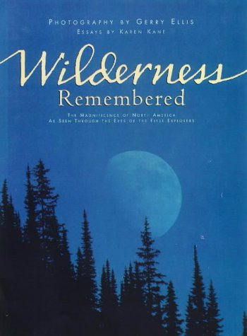 9781559714662: Wilderness Remembered
