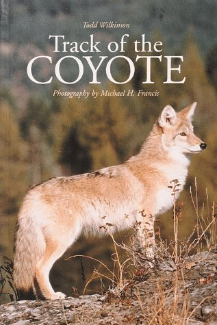 Track of the Coyote (Northword Wildlife Series): Wilkinson, Todd