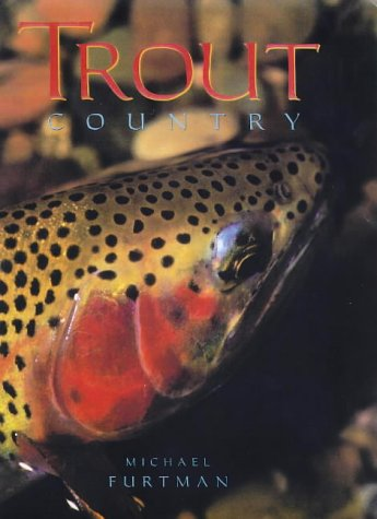 9781559714723: Trout Country