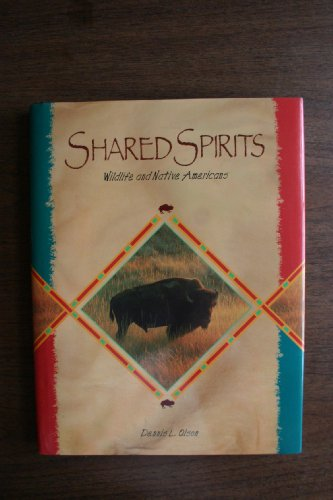 Shared Spirits: Wildlife and Native Americans