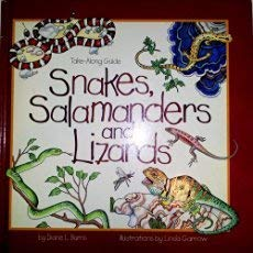 Snakes, Salamanders, and Lizards (Take-Along Guide): Burns, Diane L.
