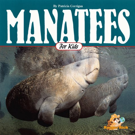 9781559715393: Manatees for Kids (Wildlife for Kids Series)