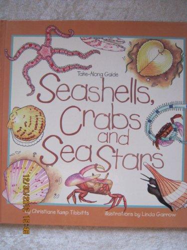 9781559715423: Seashells, Crabs, and Sea Stars (Take-Along Guide)