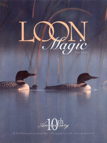 Loon Magic [inscribed]: Klein, Tom [author],