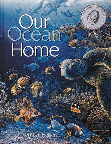 9781559715966: Our Ocean Home
