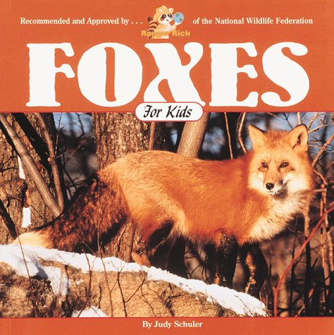 9781559716376: Foxes for Kids (Wildlife for Kids Series)