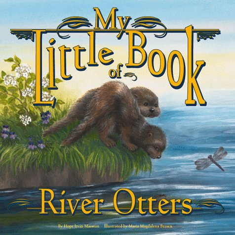 9781559716390: My Little Book of River Otters