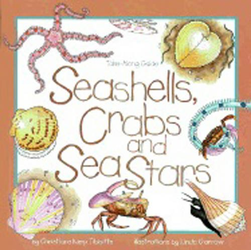 9781559716758: Seashells, Crabs and Sea Stars: Take-Along Guide (Take Along Guides)