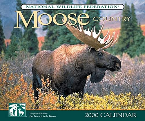 Moose Country 2000 Calendar (1559716959) by National Wildlife Federation