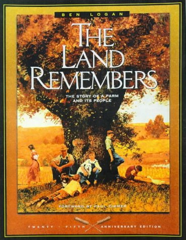 The Land Remembers: The Story of a Farm and Its People (Wisconsin): Logan, Ben