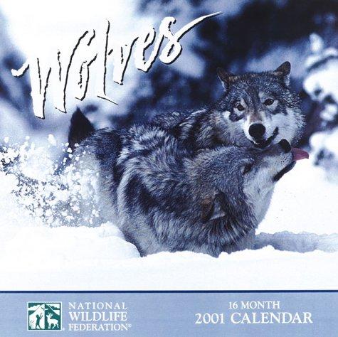 9781559717397: Wolves 2001 Calendar