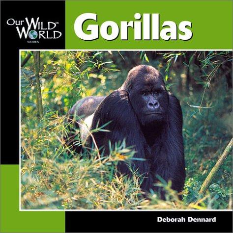 9781559718431: Gorillas (Our Wild World)