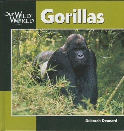 9781559718448: Gorillas (Our Wild World)