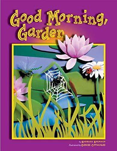 Good Morning, Garden (9781559718882) by Barbara Brenner