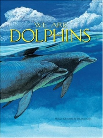 9781559719049: We Are Dolphins