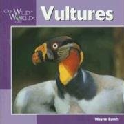 9781559719186: Vultures (Our Wild World)