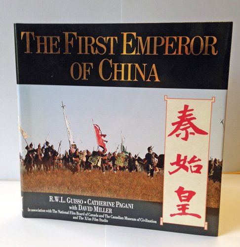 The First Emperor of China: GUISSO, R.W.L; PAGANI,
