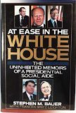 At Ease in the White House: Social: Bauer, Stephen M.,