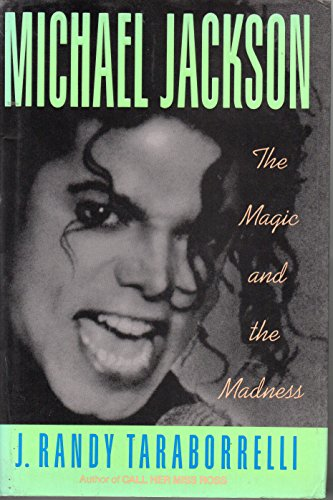 9781559720649: Michael Jackson: The Magic and the Madness