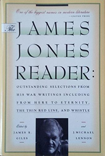 The James Jones Reader: Outstanding Selections from: James Jones