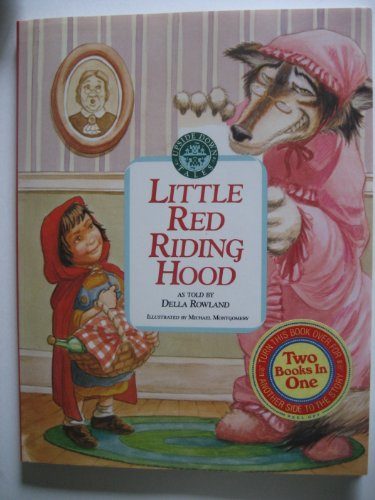 Little Red Riding Hood/the Wolf's Tale (Upside Down Tales): Della Rowland, Michael ...
