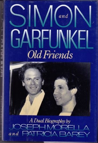 9781559720892: Simon and Garfunkel: Old Friends : A Dual Biography