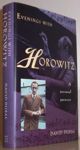 9781559720946: Evenings With Horowitz: A Personal Portrait