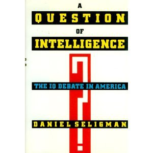 9781559721318: A Question of Intelligence: The IQ Debate in America