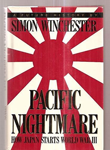 9781559721363: Pacific Nightmare: How Japan Starts World War III : A Future History