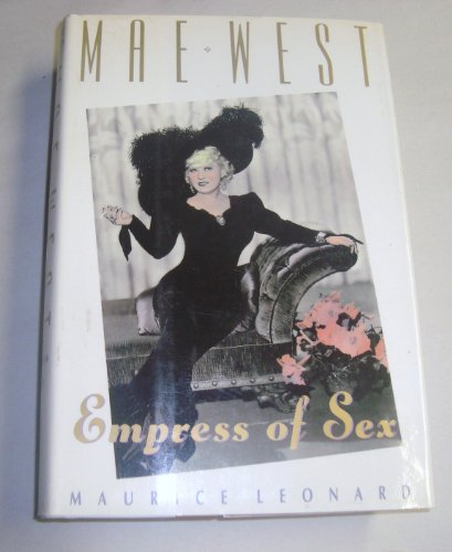 9781559721516: Mae West: Empress of Sex