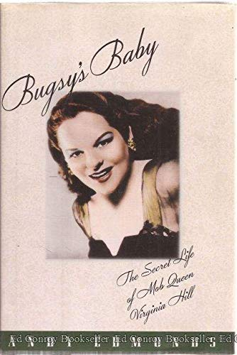 9781559721646: Bugsy's Baby: The Secret Life of Mob Queen Virginia Hill