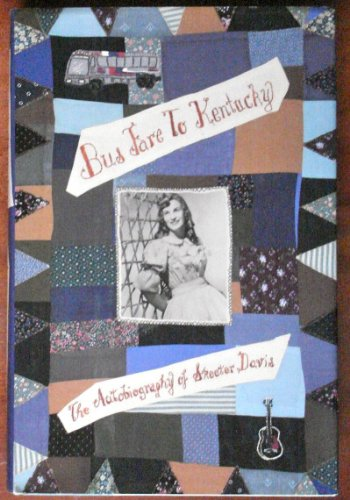 9781559721912: Bus Fare to Kentucky: The Autobiography of Skeeter Davis