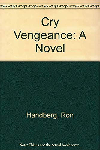 Cry Vengeance: A Novel