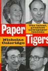 9781559722155: Paper Tigers: The Latest, Greatest Newspaper Tycoons