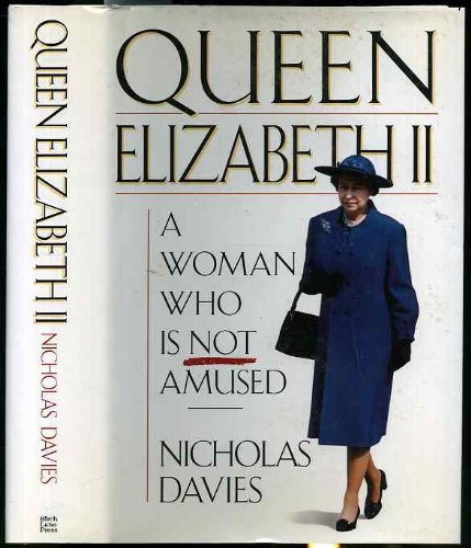 Queen Elizabeth II: A Woman Who Is: Davies, Nicholas