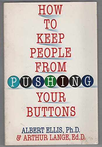 9781559722247: How to Keep People from Pushing Your Buttons