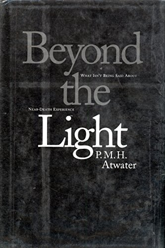 9781559722292: Beyond the Light: What Isn't Being Said About Near-Death Experience