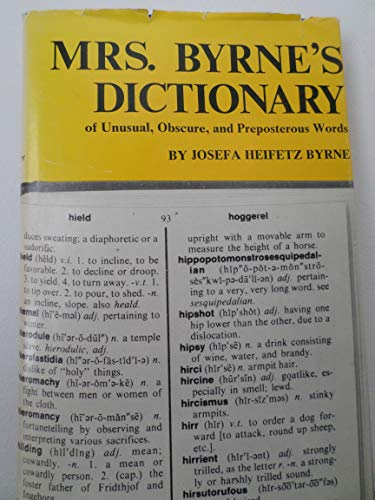 9781559722339: Mrs. Byrne's Dictionary of Unusual, Obscure and Preposterous Words