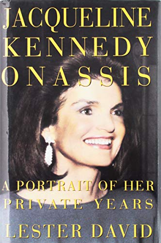 9781559722346: Jacqueline Kennedy Onassis: A Portrait of Her Private Years