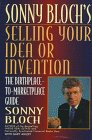 Selling Your Idea or Invention : The: Gary Ahlert; Sonny