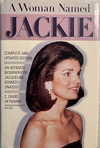 9781559722667: A Woman Named Jackie: An Intimate Biography of Jacqueline Bouvier Kennedy Onassis