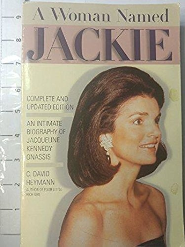 9781559722766: A Woman Named Jackie: An Intimate Biography of Jacqueline Bouvier Kennedy Onassis
