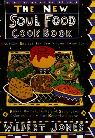 9781559723176: The New Soul Food Cookbook: Healthier Recipes for Traditional Favorites