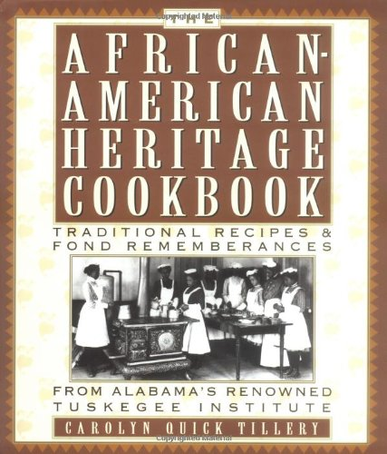 9781559723251: The African-American Heritage Cookbook: Traditional Recipes and Fond Remembrances from Alabama's Renowned Tuskegee Institute
