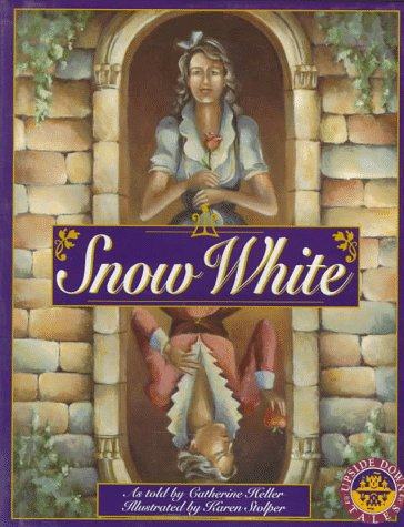 9781559723268: Snow White: The Untold Story (Upside Down Tales)