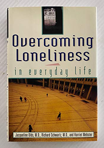9781559723435: Overcoming Loneliness in Everyday Life