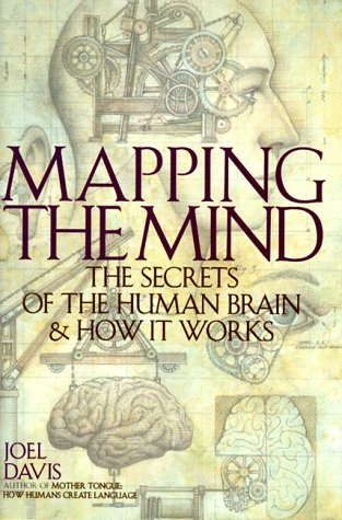 9781559723442: Mapping the Mind: The Secrets of the Human Brain and How It Works
