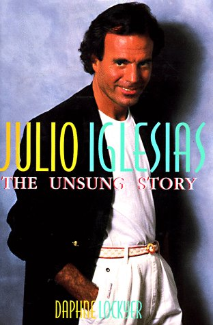 9781559723947: Julio: The Unsung Story