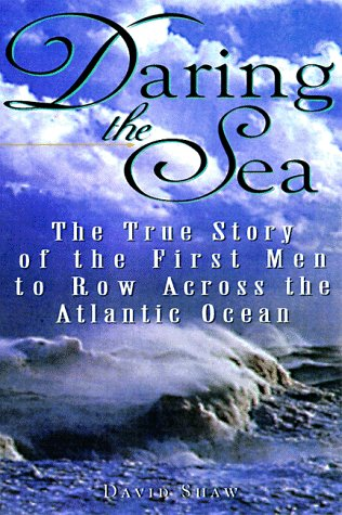 9781559724609: Daring The Sea: The True Story of the First Men to Row Across the Atlantic Ocean